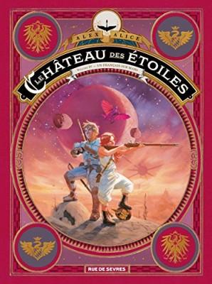 """Afficher """"Le château des étoiles n° 4 Un Français sur Mars"""""""
