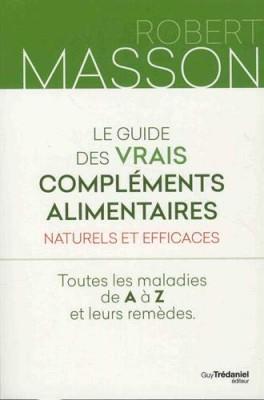 """Afficher """"Le guide des vrais compléments alimentaires naturels et efficaces"""""""