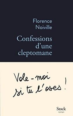 vignette de 'Confessions d'une cleptomane (Florence Noiville)'