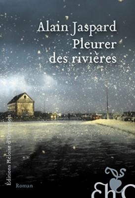 """Afficher """"Pleurer des rivières"""""""