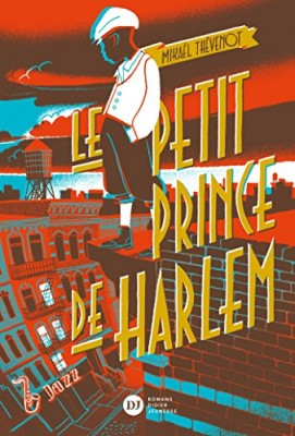 vignette de 'Le petit prince de Harlem (Mikaël Thévenot)'