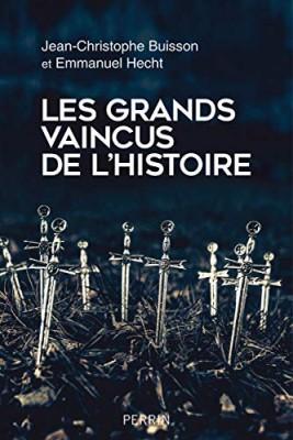 """Afficher """"Les grands vaincus de l'histoire"""""""