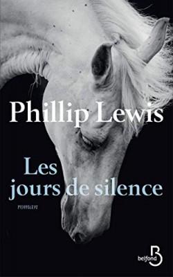 vignette de 'Les Jours de silence (Phillip Lewis)'