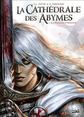 """Afficher """"La Cathédrale des Abymes n° 1 Evangile d'Ariathie (L')"""""""
