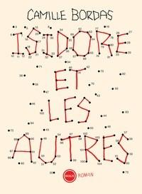 vignette de 'Isidore et les autres (Camille Bordas)'