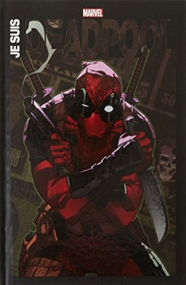 """Afficher """"Je suis Deadpool"""""""