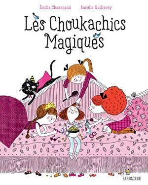 """Afficher """"Les Choukachics magiques"""""""