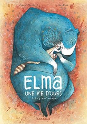 vignette de 'Elma, une vie d'ours n° 01<br /> Le grand voyage (Ingrid Chabbert)'