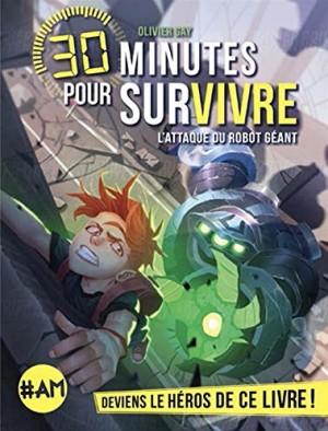 """Afficher """"30 minutes pour survivre n° 4 L'attaque du robot géant"""""""