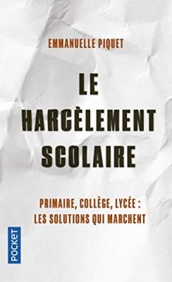 vignette de 'Le harcèlement scolaire (Emmanuelle Piquet)'