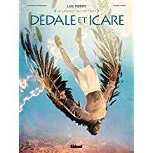 """Afficher """"La sagesse des mythes Dédale et Icare"""""""