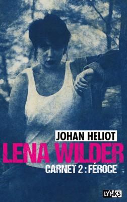 "Afficher ""Lena Wilder n° Tome 2Féroce"""
