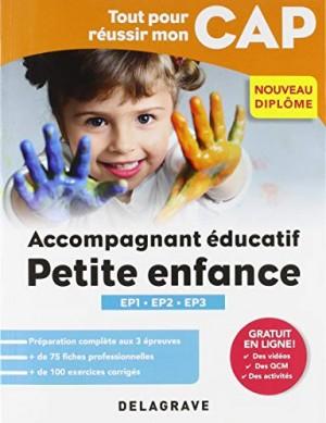 """Afficher """"Tout pour réussir mon CAP accompagnant éducatif petite enfance"""""""