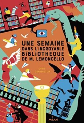 """Afficher """"M. Lemoncello n° 1 Semaine dans l'incroyable bibliothèque de M. lemoncello (Une)"""""""