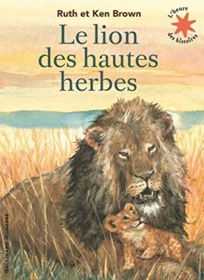 """Afficher """"Le lion des hautes herbes"""""""