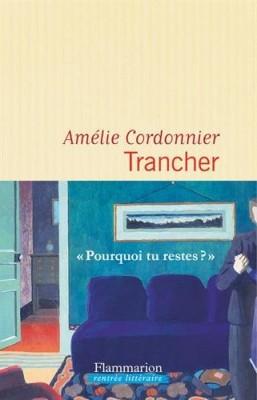 vignette de 'Trancher (Amélie Cordonnier)'