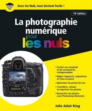 """Afficher """"La photographie numérique pour les nuls"""""""