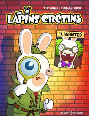 """Afficher """"The lapins crétins Wanted"""""""