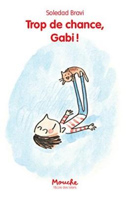 """Afficher """"Trop de chance, Gabi !"""""""