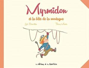 "Afficher ""Myrmidon n° 6 Myrmidon et la bête de la montagne"""