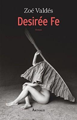 "Afficher ""Desirée Fe ou l'innocente pornographe"""