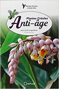 """Afficher """"Plantes créoles anti-âge"""""""