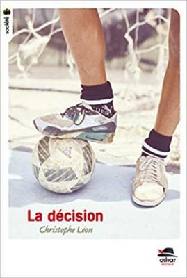 vignette de 'La décision (Christophe Léon)'