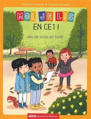 """Afficher """"Moi, je lis en CE1 ! n° 3Jeu de piste en forêt"""""""