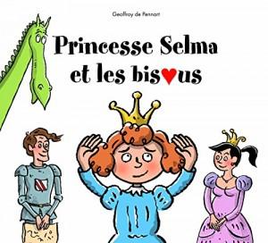 """Afficher """"Princesse Selma et les bisous"""""""