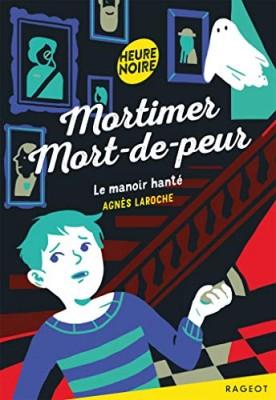 """Afficher """"Mortimer mort-de-peur Le Manoir hanté"""""""