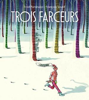"""Afficher """"Trois farceurs"""""""