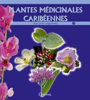 """Afficher """"Plantes médicinales caribéennes n° 3"""""""