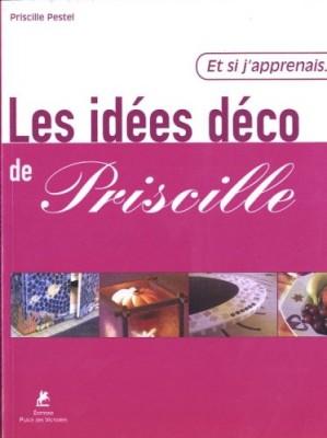 """Afficher """"Les idées déco de Priscille"""""""