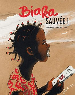 "Afficher ""Biaka, sauvée !"""