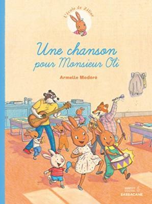 """Afficher """"L'école de Zéline n° Tome 2 Une chanson pour Monsieur Oli"""""""