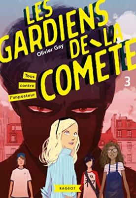 """Afficher """"Les gardiens de la comète n° 3 Tous contre l'imposteur"""""""