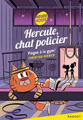 """Afficher """"Hercule, chat policier Pièges à la gym !"""""""