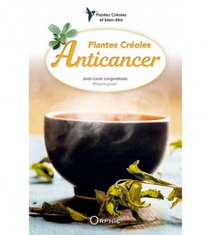 """Afficher """"Plantes créoles anticancer"""""""