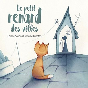 """Afficher """"Le petit renard des villes"""""""