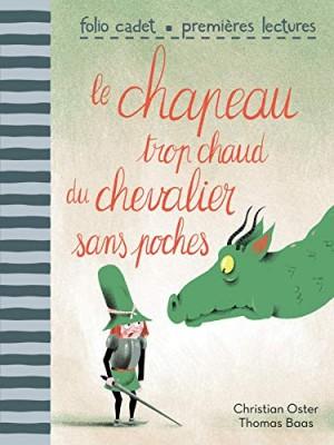 """Afficher """"Le chapeau trop chaud du chevalier sans poches"""""""