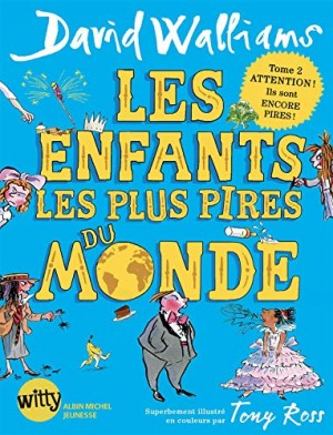"""Afficher """"Enfants les plus pires du monde, tome 2 (Les)"""""""