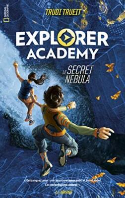 "Afficher ""Explorer academy n° 01 Le secret Nebula"""