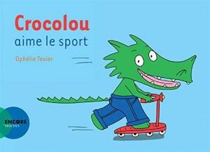 """Afficher """"CrocolouCrocolou aime le sport"""""""