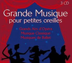 """Afficher """"Grande musique pour petites oreilles (coffret 3cd)"""""""