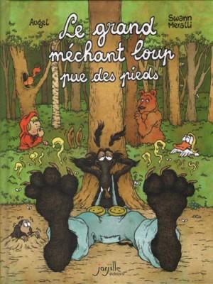 """Afficher """"Le grand méchant loup qui pue des pieds"""""""