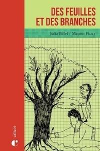 vignette de 'feuilles et des branches (Des) (Julia Billet)'