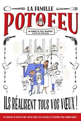 """Afficher """"famille Potofeu (La) Ils réalisent tous vos voeux !"""""""