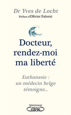 """Afficher """"Docteur, rendez-moi ma liberté"""""""