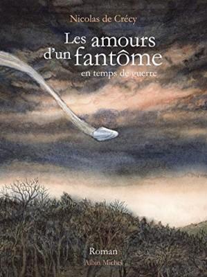 vignette de 'Les amours d'un fantôme en temps de guerre (Nicolas de Crécy)'