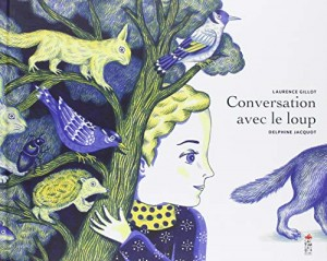 """Afficher """"Conversation avec le loup"""""""